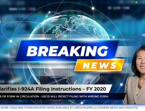 Important: USCIS Clarifies I-924A Filing Instructions – FY 2020